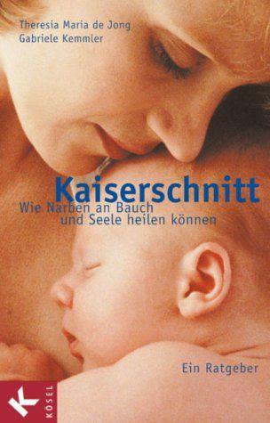 Jong, Th. de und Kemmler, G., Kaiserschnitt